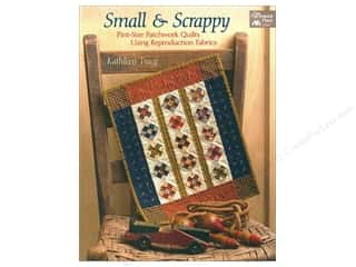 Small and Scrappy: Pint-Size Patchwork Quilts Using Reproduction Fabrics Book by Kathleen Tracy
