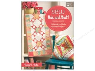 Sew This and That!: 13 Quick-to-Make Quilted Projects Book by Sherri Falls