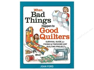 Clearance: Taunton Press When Bad Things Happen To Good Quilters Book