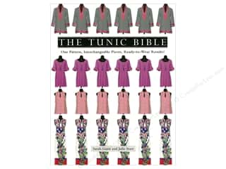 The Tunic Bible: One Pattern, Interchangeable Pieces, Ready-to-Wear Results! Book by Sarah Gunn and Julie Starr