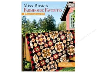 Miss Rosie's Farmhouse Favorites: 12 Captivating Scrappy Quilts Book by Carrie Nelson