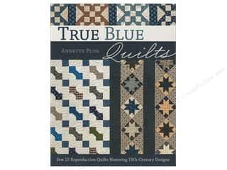 Clearance: True Blue Quilts: Sew 15 Reproduction Quilts Honoring 19th-Century Designs Book by Annette Plog