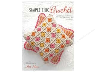 yarn: Simple Chic Crochet Book by Susan Ritchie and Karen Miller
