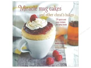 Miracle Mug Cakes and Other Cheat's Bakes Cookbook