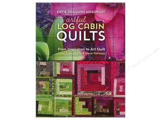 C&T Publishing Artful Log Cabin Quilts Book