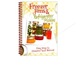 Freezer Jams & Refrigerator Pickles Cookbook