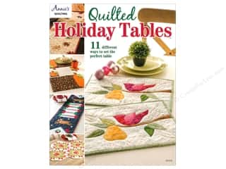 Annie's Quilted Holiday Tables Book