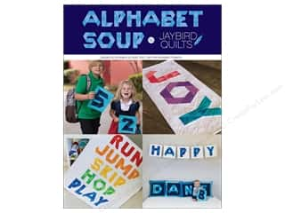 books & patterns: Jaybird Quilts Alphabet Soup Book
