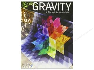 Jaybird Quilts Gravity Block of the Month Quilt Book