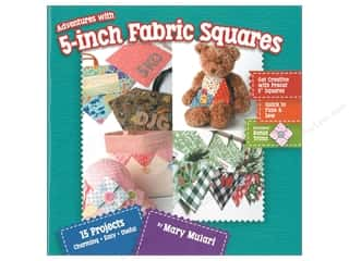 Mary Mulari Adventures with 5 Inch Fabric Squares Book