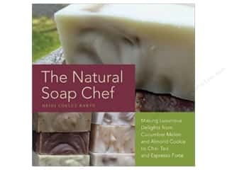 Ulysses Press The Natural Soap Chef Book