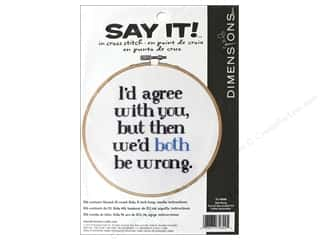 projects & kits: Dimensions Counted Cross Stitch Kit 6 in. Say It! Both Wrong