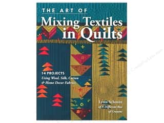 C&T Publishing Art Of Mixing Textiles In Quilts Book