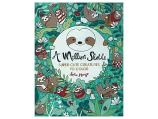 A Million Sloths: Super-Cute Creatures to Color Book