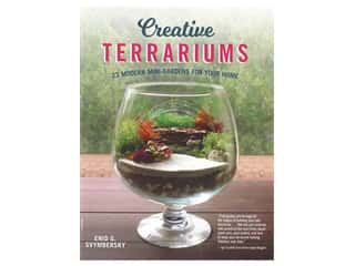 floral & garden: Fox Chapel Publishing Creative Terrariums Book