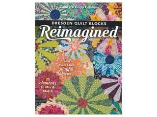 C&T Publishing Dresden Quilt Blocks Reimagined Book