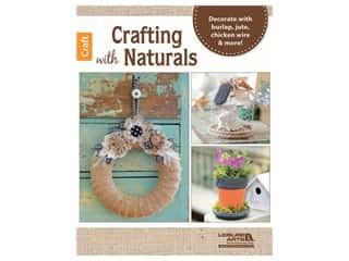 Leisure Arts Books Crafting With Naturals Book