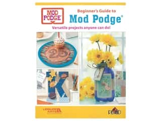 books & patterns: Leisure Arts Beginners Guide to Mod Podge Book