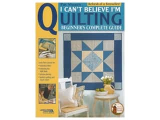 books & patterns: Leisure Arts I Can't Believe I'm Quilting Book