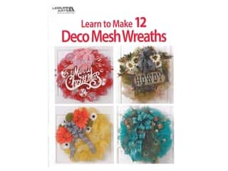 books & patterns: Leisure Arts Learn To Make 12 Deco Mesh Wreaths Book