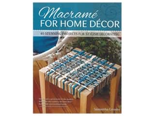 books & patterns: Fox Chapel Publishing Macrame For Home Decor Book
