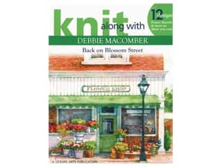 books & patterns: Leisure Arts Knit Along with Debbie Macomber Back On Blossom Street Book