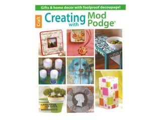 books & patterns: Leisure Arts Creating With Mod Podge Book