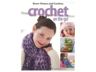 Leisure Arts Better Homes and Gardens Crochet On The Go Book