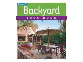 Taunton Press Backyard Idea Book