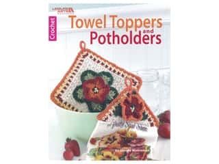Leisure Arts Crochet Towel Toppers & Potholders Book