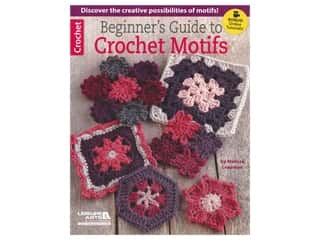 Leisure Arts Beginner's Guide To Crochet Motifs Book