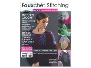 Fauxchet Stitching Book 2 - Beyond the Basics