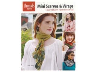 Taunton Press Threads Selects Mini Scarves & Wraps Book