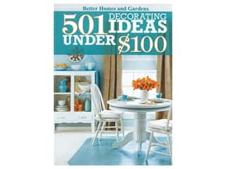 Better Homes and Gardens 501 Decorating Ideas Under $100 Book