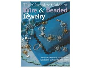 beading & jewelry making supplies: Cico Complete Guide To Making Wire & Beaded Jewelry Book