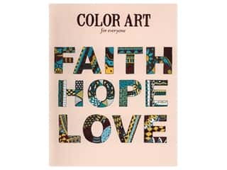 Leisure Arts Faith Hope Love Color Art For Everyone Coloring Book