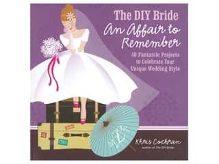 books & patterns: Taunton Press The DIY Bride An Affair To Remenber Book