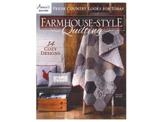Annie's Farmhouse Style Quilting Book