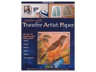 books & patterns: C&T Publishing Create With Transfer Art Paper Book by Lesley Riley