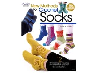 Annie's New Methods for Crochet Socks Book by Rohn Strong