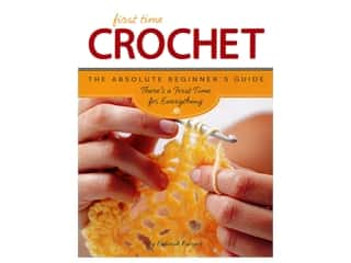 books & patterns: Creative Publishing International First Time Crochet Book