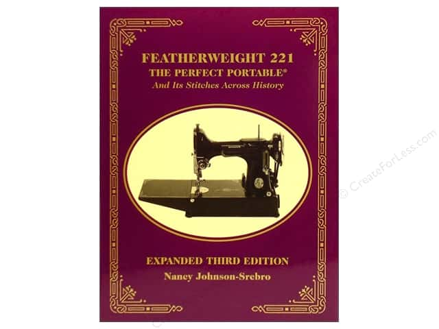 C&T Publishing Featherweight 221: The Perfect Portable Book by Nancy Johnson-Srebro