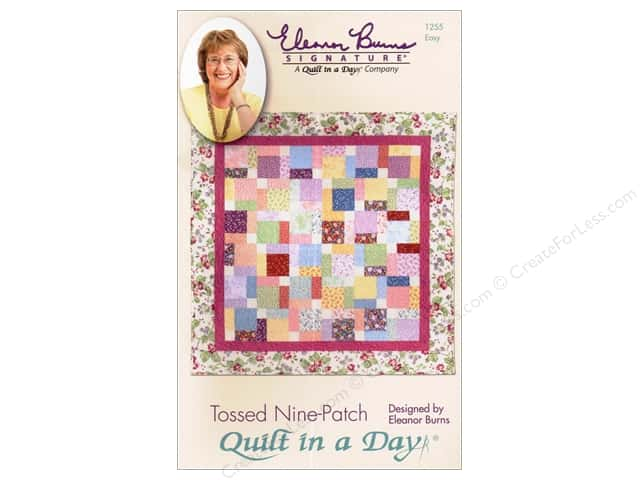 Quilt In A Day Tossed Nine Patch Pattern
