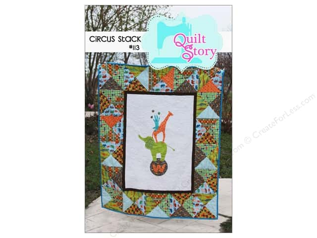Quilt Story Circus Stack Pattern