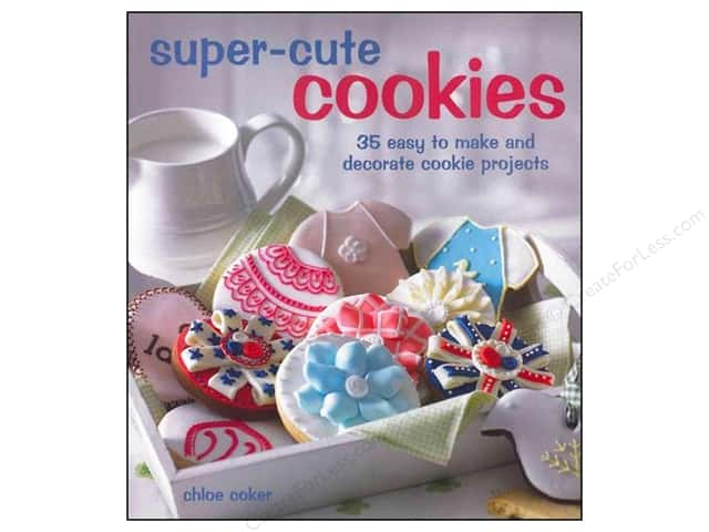 Super Cute Cookies Book by Chloe Coker