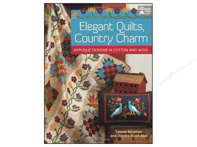That Patchwork Place Elegant Quilts Country Charm Book by Leonie Bateman and Deirdre Bond-Abel