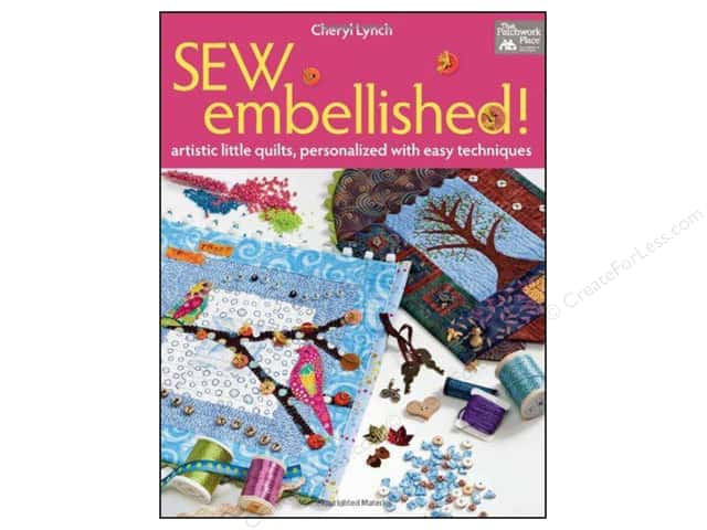 That Patchwork Place Books Sew Embellished Book by Cheryl Lynch