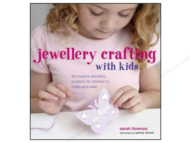 Ryland Peters & Small Jewelry Crafting With Kids Book