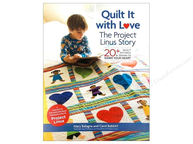Lark Quilt It With Love The Project Linus Story Book