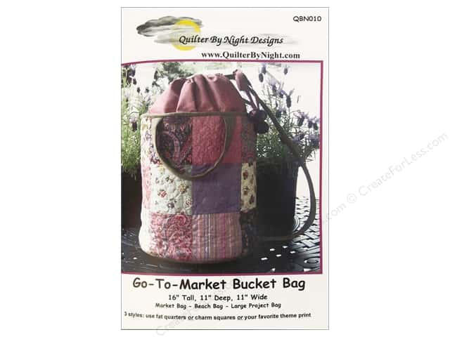 Quilter By Night Designs Go To Market Bucket Bag Pattern